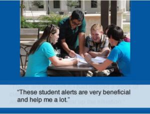 "student testimonial: ""These student alerts are very beneficial and help me a lot."""