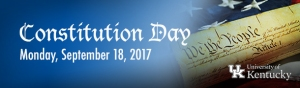 Constitution Day at UK September 18, 2017