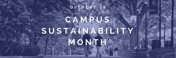 October is Campus Sustainability Month