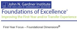 John N. Gardner Institute - First-Year Focus - Foundational Dimensions